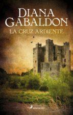 la cruz ardiente (ebook)-diana gabaldon-9788415631231