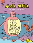 angel sefija por los siete mares mauro entrialgo 9788415685531