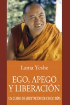 ego, apego y liberación (ebook)-lama thubten yeshe-9788415912231