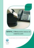 mf0970_1 operaciones basicas de comunicacion (i.b.d.)-patricia blanco rivas-9788416019731