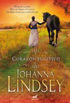 corazon fugitivo-johanna lindsey-9788416076031