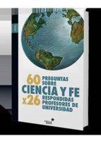 60 preguntas sobre ciencia y fe-francisco jose soler gil-manuel fonseca-9788416541331
