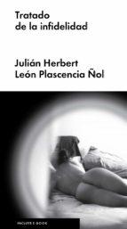 tratado de la infidelidad-julian herbert-leon plascencia-9788416665631