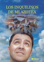 los inquilinos de mi azotea (ebook)-justino hernandez carretero-9788416681631