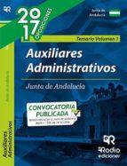 AUXILIARES ADMINISTRATIVOS DE LA JUNTA DE ANDALUCIA. TEMARIO VOLUMEN 1 (2ª ED.)