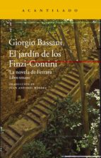 el jardin de los finzi-contini: la novela de ferrara. libro tercero-giorgio bassani-9788416748631
