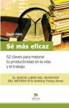 sé más eficaz (ebook)-david allen-9788416928231