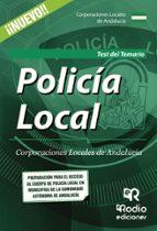 policia local: corporaciones locales de andalucía. test de temario 9788416963331
