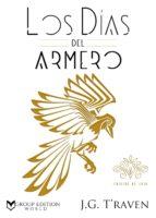 los días del armero (ebook)-j. g. t'raven-9788417228231