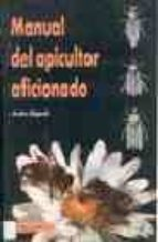 manual del apicultor aficionado-andre regar-9788420007731