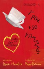 y por eso rompimos (episodio 1) (ebook)-9788420414331