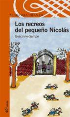 los recreos del pequeño nicolas-rene goscinny-jean-jacques sempe-9788420464831