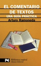 el comentario de textos: una guia practica-arturo ramoneda-9788420662831