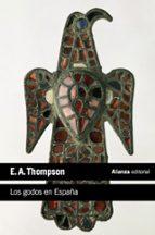 los godos en españa-e.a. thompson-9788420683331