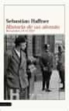 historia de un aleman: recuerdos 1914 1933 sebastian haffner 9788423333431