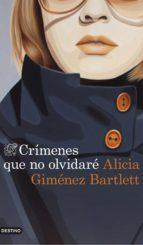crimenes que no olvidare alicia gimenez bartlett 9788423348831