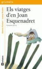 els viatges d en joan esquenadret gianni rodari 9788424695231