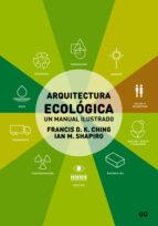 arquitectura ecológica-francis d.k. ching-ian m. shapiro-9788425227431