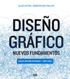 diseño gráfico: nuevos fundamentos (ebook)-ellen lupton-jennifer cole phillips-9788425229831
