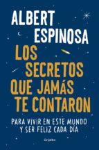 los secretos que jamás te contaron (ebook)-albert espinosa-9788425355431