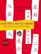 xines per a petits i grans: apren a llegir y escriure de manera f acil i divertida (inclou cd)-agusti sanchez lapeira-qian zheng-9788425424731