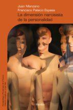 la dimension narcisista de la personalidad-juan manzano-9788425425431