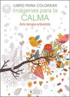 imágenes para la calma: libro para colorear-9788425521331