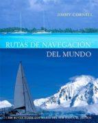 rutas de navegacion del mundo-jimmy cornell-9788426137531