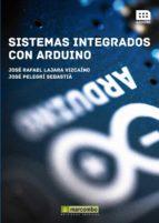 sistemas integrados con arduino-jose rafael lajara vizcaino-9788426720931