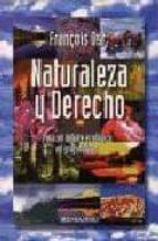 naturaleza y derecho: para un debate ecologico en profundidad-françois ost-9788427120631