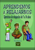aprendemos a relajarnos: ejercicios de relajacion de 7 a 14 años-yves davrou-9788427715431