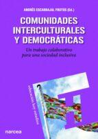 comunidades interculturales y un trabajo colaborativo para una sociedad inclusiva andres escarabajal frutos 9788427720831
