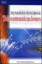 tecnologias avanzadas de telecomunicaciones-jose manuel huidobro-9788428328531