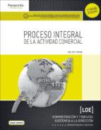 proceso integral de la actividad comercial (2ª ed)-9788428334631