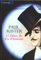el llibre de les il·lusions-paul auster-9788429752731