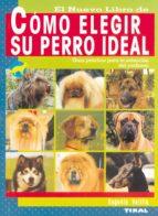 como elegir su perro ideal-9788430549931
