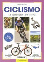 ciclismo: la pasion por la bicicleta-alfonso bietolini-9788430553631
