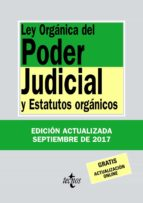 ley organica del poder judicial y estatutos organicos (33ª ed.) victor moreno catena 9788430971831