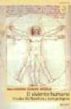 El viviente humano estudios biofilosoficos y antropologicos el viviente humano estudios biofilosoficos y antropologicos alejandro serani merlo 9788431318031 fandeluxe Choice Image