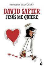 jesus me quiere-david safier-9788432205231