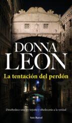 la tentacion del perdon-donna leon-9788432233531