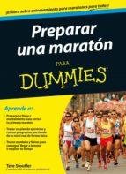 preparar una maraton para dummies tere stouffer 9788432902031