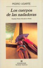 los cuerpos de las nadadoras (finalista premio herralde 1996)-pedro ugarte-9788433910431