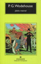 jubilo matinal (2ª ed.) p.g. wodehouse 9788433920331