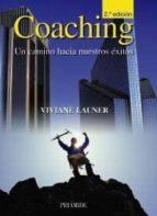 coaching: un camino hacia nuestros exitos viviane launer 9788436823431