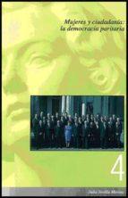 mujeres y ciudadania: la democracia paritaria-julia sevilla merino-9788437060231