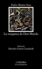 la venganza de don mendo (8ª ed.) pedro muñoz seca 9788437604831