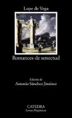 romances de senectud-felix lope de vega y carpio-9788437638331