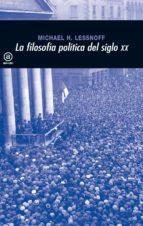 la filosofia politica del siglo xx-michael lessnoff-9788446012931