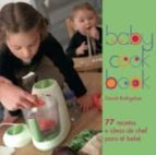 babycook book: 77 recetas e ideas de chef para el bebe-david rathgeber-laurence bonnet-9788446023531